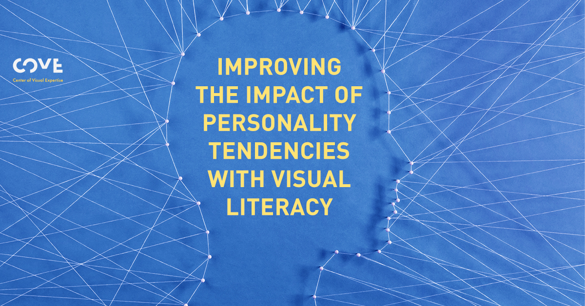 Improving The Impact of Personality Tendencies With Visual Literacy