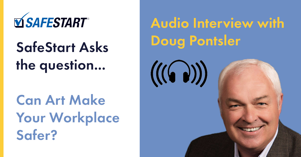 Doug Pontsler explains what Visual Literacy is and how it can improve workplace safety in a recent Interview with SafeStart's Rodd Wagner